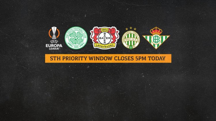 Priority Window ends at 5pm today for STH affected by UEFA relocations